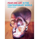 Fear and Art in the Contemporary World [ISBN: 978-178023019