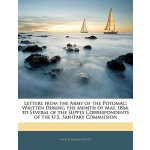 【预订】Letters from the Army of the Potomac: Written During th