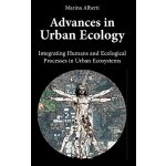 Advances in Urban Ecology: Integrating Humans and Ecologica