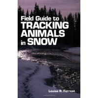 Field Guide to Tracking Animals in Snow: How to Identify an