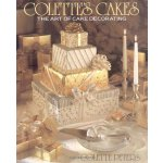 Colette's Cakes: The Art of Cake Decorating [ISBN: 978-0316