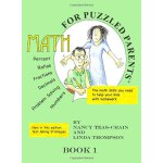 Math for Puzzled Parent Book 1 [ISBN: 978-0982958117]
