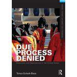 【预订】Due Process Denied: Detentions and Deportations in the