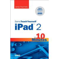 【预订】Sams Teach Yourself Ipad 2 in 10 Minutes (Covers Ios5)