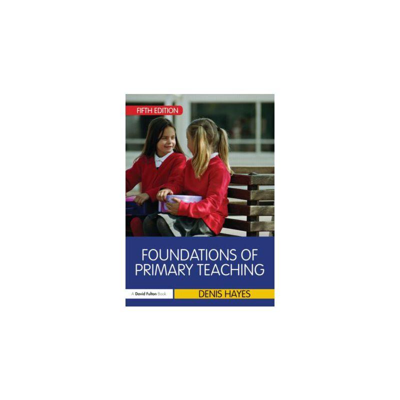 【预订】Foundations of Primary Teaching 9780415675574 美国库房发货,通常付款后3-5周到货!