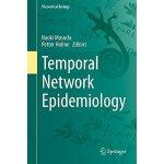 【预订】Temporal Network Epidemiology (2017) 9789811052866