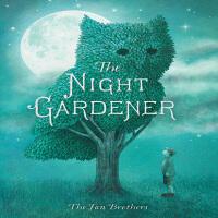 英文原版The Night Gardener午夜园丁 儿童故事绘本