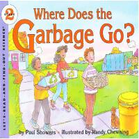 Where Does the Garbage Go? (Let's Read and Find Out) 自然科学启蒙