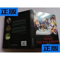 【二手旧书9成新】法国,葡萄酒王国【 封面有破损】 /[?