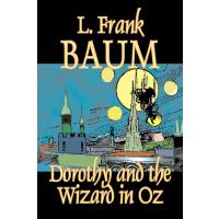 Dorothy and the Wizard in Oz by L. Frank Baum, Fic