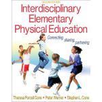 【预订】Interdisciplinary Elementary Physical Education