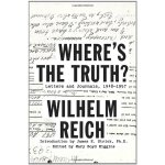 Where's the Truth?: Letters and Journals, 1948-1957 [ISBN: