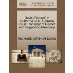 Davis (Richard) v. California. U.S. Supreme Court Tran*****