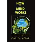 How The Mind Works: Understanding human thoughts and behavi