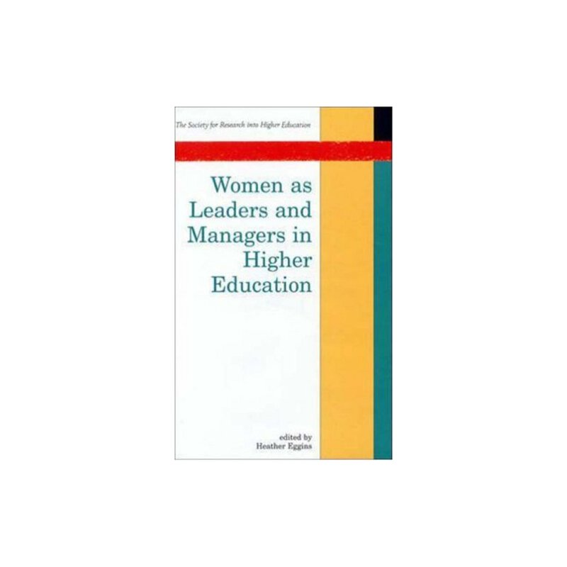 Women as Leaders and Managers in Higher Education (Society for Research Into Higher Education) [ISBN: 978-0335198795] 美国发货无法退货,约五到八周到货