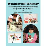 Windowsill Whimsy, Gardening & Horticultural Therapy Projec