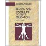 Beliefs And Values In Science Education (Cold War History S
