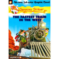 Geronimo Stilton (Graphic Novels) #13: Fastest Train in Wes