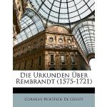 【预订】Die Urkunden Uber Rembrandt (1575-1721) 9781147666250