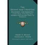 【预订】The Bryant and Stratton Business Arithmetic: A New Work