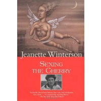 给樱桃以性别 英文原版  Sexing the Cherry  Jeanette Winterson