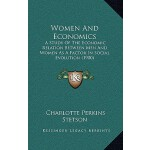 【预订】Women and Economics: A Study of the Economic Relation B