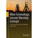 【预订】Mine Seismology: Seismic Warning Concept: Case Study fr