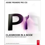 【预订】Adobe Premiere Pro Cs5 Classroom in a Book [With DVD/RO