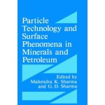 Particle Technology and Surface Phenomena in Minerals and P
