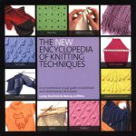 The New Encyclopedia of Knitting Techniques [ISBN: 978-0762