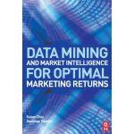 【预订】Data Mining and Market Intelligence for Optimal Marketi