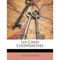 【预订】Les Caves Coopratives 9781147515343