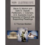 Steve G. Morton and Gale D. Oswalt, Petitioners, v. Colorad