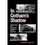 【预订】In Gotham's Shadow: Globalization and Community Change