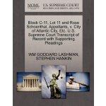 Block C-11, Lot 11 and Rose Schoenthal, Appellants, v. City