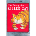 The Diary of a Killer Cat (Puffin Modern Classics) 杀手猫日记 ISBN 9780141335773