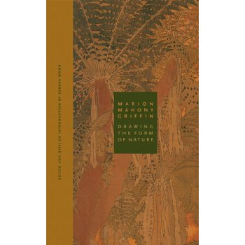 Marion Mahony Griffin: Drawing the Form of Nature [ISBN: 978-0810123571] 美国发货无法退货,约五到八周到货