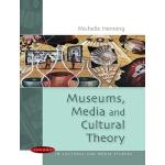 【预订】Museums, Media and Cultural Theory