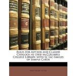 【预订】Rules for Author and Classed Catalogs: As Used in Colum