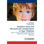 Oxidative Stress and Microvascular Complications in Type I