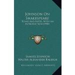 【预订】Johnson on Shakespeare: Essays and Notes, with an Intro