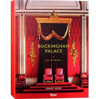 BUCKINGHAM PALACE 英国皇室白金汉宫室内装饰图集 欧洲英式新古典奢华风格装饰书籍