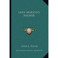【预订】Lady Marion's Answer 9781163773529