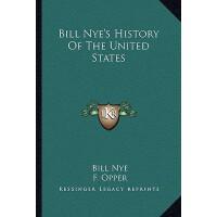 【预订】Bill Nye's History of the United States 9781163283158
