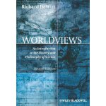 Worldviews: An Introduction to the History and Philosophy o