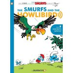 The Smurfs #6: The Smurfs and the Howlibird ISBN:9781597072