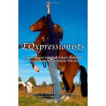 EQxpressionists: Individuals Modeling Horsemanship as an Ar