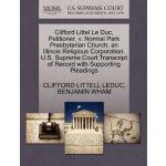 Clifford Littel Le Duc, Petitioner, v. Normal Park Presbyte