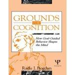 【预订】Grounds for Cognition: How Goal-Guided Behavior Shapes