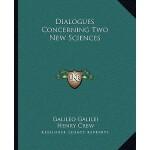【预订】Dialogues Concerning Two New Sciences 9781163240328